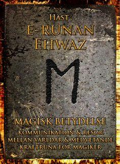 Runor. e-runan  Ehwaz