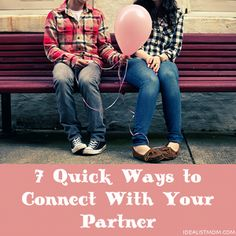 Tired and busy? Here's how to rekindle the romance in 7 minutes or less. Click for 7 quick ways you can connect with your partner.