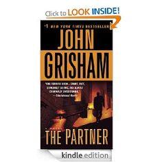 The Partner: A Novel [Kindle Edition], (john grisham, legal thriller, private investigation, kindle, beyond justice, book recommendations, joshua graham, suspense, better than grisham, christian fiction)