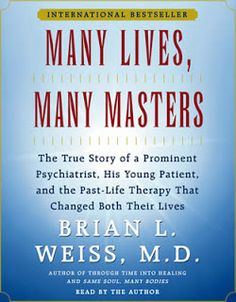 Brian Weiss, Author of Many Lives, Many Masters ~ Past-Life Regression Session