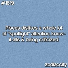 I'm a Pisces and it totally fits Pisces ~I laughed at this one! LOL it's definitely ME! :) I'm pretty sure I am a Pisces in disguise. Pisces Quotes, Zodiac Signs Pisces, Zodiac Facts, Pisces Horoscope, Pisces Humor, Capricorn Facts, Astrology Signs, Pisces Girl, Pisces Woman