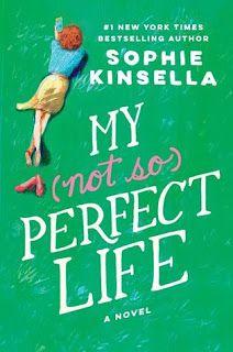 La Sociedad de la Pluma : My Not So Perfect Life por Sophie Kinsella