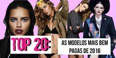 Blog Carolina Sales: TOP 20: As modelos mais bem pagas de 2016