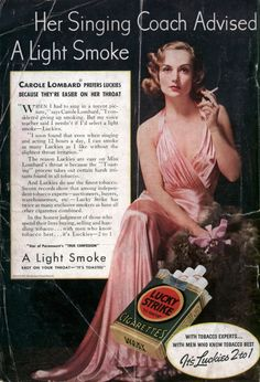 "Carole Lombard for Lucky Strike Cigarettes Carol, no! - ""her singing coach advised a light smoke. If I remember right she died of cancer. Carole Lombard, Old Advertisements, Retro Advertising, Retro Ads, Advertising Fails, Pin Ups Vintage, Pub Vintage, Weird Vintage, Vintage Signs"