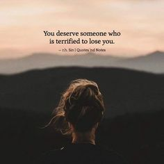 You deserve someone who is terrified to lose you. r.h. Sin via (http://ift.tt/2pUlmok)