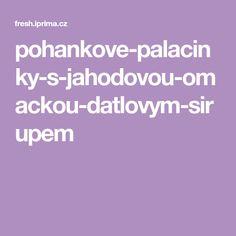 pohankove-palacinky-s-jahodovou-omackou-datlovym-sirupem