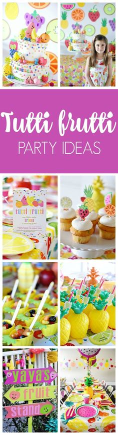 Fabulous Tutti Frutti Birthday Party featured on Pretty My Party
