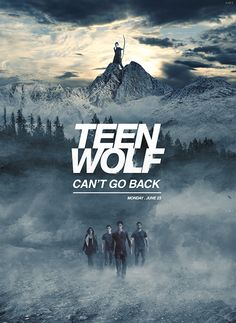 Teen Wolf- Can't go back