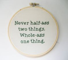 The Immortal Wisdom of Ron Swanson  HalfAss Embroidery Hoop  Parks and Rec / Ron by OooohStitchy, $36.00