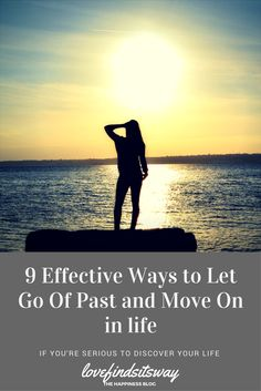 9 Ways to Let Go and Move On. Accept the truth and be thankful. Distance yourself for a while. Focus only on what can be changed. Claim ownership and full control of your life. Focus inward. Change the people around you. Take a chance. Focus on today.