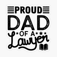 Daddy Shirt, Proud Dad, Daddy Gifts, Transparent Stickers, Lawyer, Fathers Day, Dads, Printed, Awesome