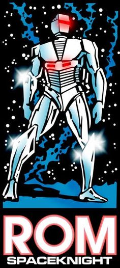 ROM: Spaceknight - One of the first comics series I collected from Marvel.  The series went to 76 issues and pretty epic in its story.  Still have all the issues hiding in the attic somewhere.