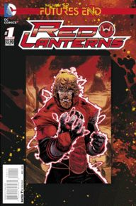 Weird Science: Red Lanterns: Futures End #1 Review and *SPOILERS*...