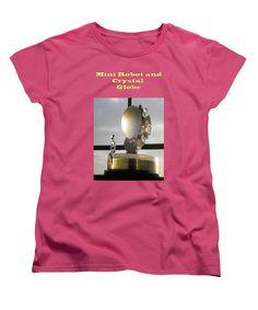 Rest House Women's T-Shirt (Standard Cut) featuring the photograph Mini Robot And Crystal Globe by Artist Nandika Dutt