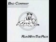 Bad Company - Run With The Pack - Full Album