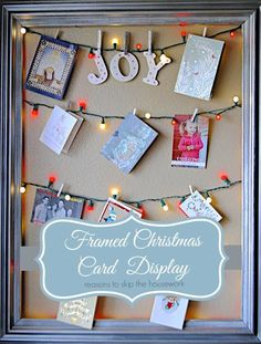 Framed Christmas Card Display - Rather than showing off your Christmas cards on a mantel, hang string lights within an empty frame, then clip your cards to it using mini clothespins. Get the tutorial at Reasons to Skip the Housework. Diy Christmas Light Decorations, Christmas Lights Garland, Christmas Card Display, White Christmas Lights, Christmas Frames, Diy Christmas Cards, Christmas Card Holders, Holiday Crafts, Holiday Fun