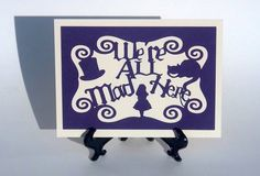 We're All Mad Here   Alice in Wonderland Wall by desolationallie, $6.00
