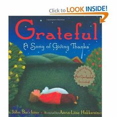 Grateful: A Song of Giving Thanks (Julie Andrews Collection): John Bucchino Sung by Art Garfunkel featured in Preschool Thanksgiving and Gratitude Lesson Thankful Songs, Chores And Allowance, Kindergarten Lesson Plans, Preschool Songs, Elementary Library, Music And Movement, Julie Andrews, Parenting Books, Festival Lights