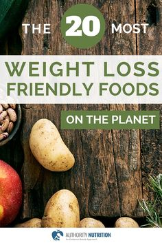 Some foods can reduce appetite, cravings and help you burn more calories. These are the 20 most weight loss friendly foods on the planet: http://authoritynutrition.com/20-most-weight-loss-friendly-foods/
