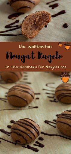Bestes Nougat Kugeln Rezept mit softem Nougat Kern | Meine liebsten Nougat Plätzchen