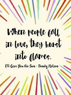 Jandy Nelson, I'll Give You the Sun Good Books, Books To Read, My Books, Sun Quotes, Book Quotes, The Sky Is Everywhere, Nelson Books, Jandy Nelson, Literature Quotes