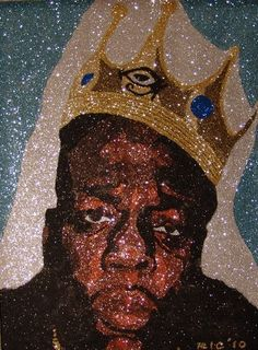 Glitter Art Notorious BIG Glitter Art, 2pac, Black Art, Respect, Big, Prints, Painting, Ideas, Painting Art