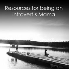 Great resources for parents of young introverts... *Be sure to check out COMMENTS for info...