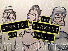 """Atheist Art: """"The Burkini Ban... """""""