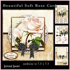 """Beautiful soft rose cardtopper 870 on Craftsuprint designed by Gertraud Lueckel - 7.5""""inch topper with inlet and decoupage.3 sheets1. base and sentiments2. decoupage3. inlet and notecardsentiments: i am sorry for your lost, With love on your birthday, happy anniversary, for someone special, a little note, thank you so much and one blank - Now available for download!"""