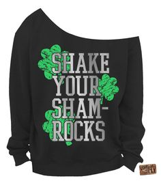 Hey, I found this really awesome Etsy listing at https://www.etsy.com/listing/222872089/st-patricks-day-sweatshirt-shake-your