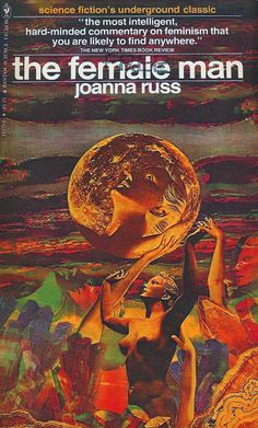 Joanna Russ - the female man