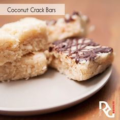 Erin's Coconut Crack Bars 1 cup unsweetened shredded coconut  1/4 cup maple syrup 2 TB coconut oil  1/2 tsp. pure vanilla extract 1/8 tsp. salt  Ganache 1 cup of heavy cream (Can substitute almond/soy milk) 2 cups chocolate chips 2 TB butter (Can substitute coconut oil)  Full instructions on realresults-inc.com/site