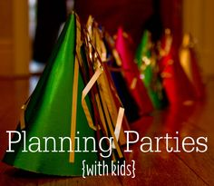 Party Planning with Kids - why it's beneficial, and how to make it fun! | via MomAdvice.com