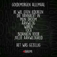 New Quotes Friendship Funny Nederlands 38 Ideas Dutch Quotes, New Quotes, Wall Quotes, Words Quotes, Funny Quotes, Inspirational Quotes, Good Morning Funny, Morning Humor, Good Morning Quotes