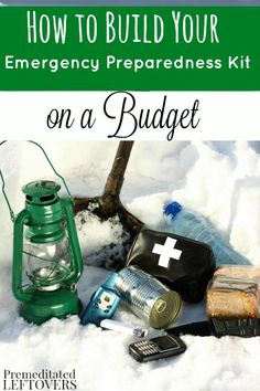 How to Create an Emergency Preparedness Kit on a Budget