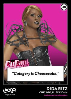 RuPaul's Drag Race TRADING CARD THURSDAY! #38: DiDa Ritz! REPIN if you love Cheesecake!