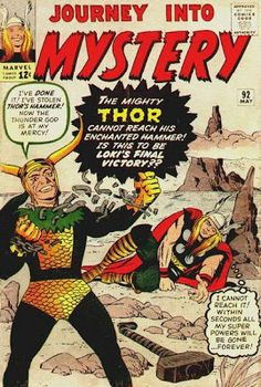 Journey Into Mystery #92. Loki is back and Thor is acting feeble.