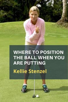 Where should the ball be in relation to your body when you putt? Here's a great routine from Kellie Stenzel to get your ball in the same position every time. #golf #golftip #golfswing #golflessons #womensgolf Golf Books, Golf Academy, Golf Score, Golf Putting Tips, Golf Magazine, Golf Chipping, Best Golf Courses, Golf Instruction, Golf Tips For Beginners