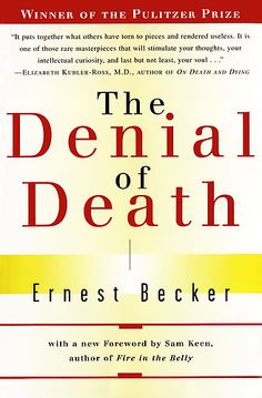 The Denial of Death            by            Ernest Becker            at Sony Reader Store