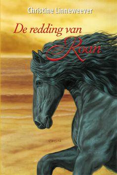 Gouden Paarden. De redding van Roan. Geschreven door Christine Linneweever
