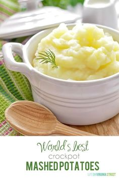 World's Best Crockpot Mashed Potatoes Recipe - we've tried these and they are not only incredibly easy, but SO delicious! The fact you can make them days ahead of an event is an added bonus!