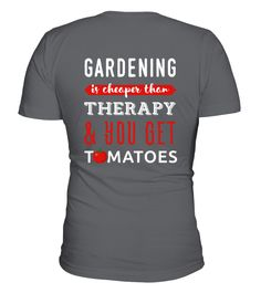 Gardening is cheaper than therapy & yo