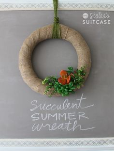 My Sister's Suitcase: Summer Wreath made with Succulents