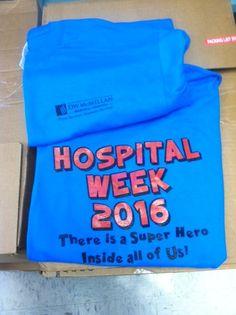 Hospital week shirts.