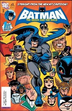 Batman: The Brave and the Bold:  Each episode features main character Batman teaming up with other characters from the DC Universe to thwart villains or solve crimes. Beginnings usually have a small introduction and are usually not related to the remainder of the episode, apart from the regular appearances and reappearances of a villain who will figure prominently in episodes to come.