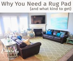 Why You Need and Rug Pad... & What Kind to Get - Entirely Eventful Day