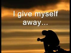 I Give Myself Away by William McDowell