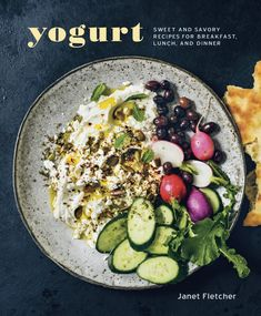 Yogurt by Janet Fletcher: this beautiful new cookbook shows off the versatility of yogurt with recipes for every occasion. Plus, easy methods for making yogurt, Greek yogurt and yogurt cheese at home.