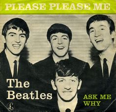 The Beatles - Please Please Me / Ask Me Why