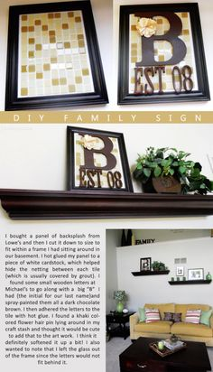 Diy family sign....might not be the cheapest of crafts since letters and frames aren't the cheapest.